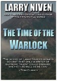Larry Niven The Time of the Warlock