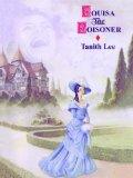 Tanith Lee Louisa the Poisoner
