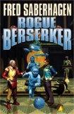 Fred Saberhagen Berserker 15. Rogue Berserker, Berserker Death