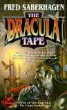 The Dracula Tape, The Holmes-Dracula File, An Old Friend of the Family, Thorn, Dominion, A Matter of Taste, A Question of Time, A Sharpness on the Neck, The Vlad Tapes