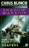 science fiction book reviews Chris Bunch. Shadow Warrior 1. The Wind After Time 2. Hunt the Heavens 3. The Darkness of God