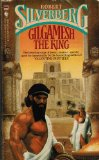 Robert Silverberg The Stochastic Man , Lord of Darkness, Gilgamesh the King