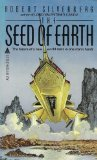 Robert Silverberg The Seed of Earth