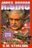 S.M. Stirling and James Doohan. Flight Engineer 1. The Rising 2. The Privateer 3. The Independent Command