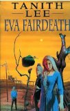 Tanith Lee Louisa the Poisoner, Eva Fairdeath