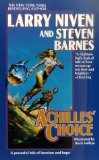 Larry Niven The Descent of Anansi, Achilles' Choice