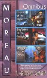 Moreau Omnibus: 1. Forests of the Night 2. Emperors of the Twilight 3. Specters of the Dawn