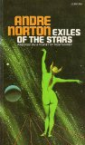 science fiction book reviews Andre Norton 1. Moon of Three Rings 2. Exiles of the Stars 3. Flight in Yiktor 4. Dare to Go A-hunting 5. Brother to Shadows