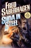 Fred Saberhagen Berserker 12. Berserker's Star 13. Shiva in Steel 14. Berserker Prime