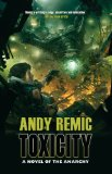 science fiction Andy Remic Books of the Anarchy 1. Theme Planet 2. Toxicity