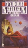 Andre Norton The Iron Cage, Perilous Dreams, The Opal-Eyed Fan, Yurth Burden