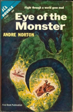 science fiction book reviews Andre Norton 1. The X Factor 2. Voorloper 3. The Eye of the Monster 4. The Sioux Spaceman
