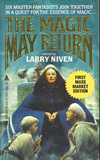 book reviews Larry Niven 1. The Magic Goes Away 2. The Magic May Return 3. More Magic