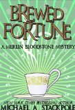 Michael A. Stackpole 1. The Cards Call Themselves 2. Brewed Fortune