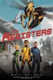 Eric Nylund science fiction book reviews Resisters 1. The Resisters 2. Sterling Squadron 3. Titan Base 4. Operation Inferno