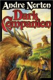 science fiction book reviews Andre Norton Dark Companion 1. Dark Piper 2. Dread Companion