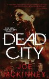 Joe McKinney Dead World 1. Dead City 2. Apocalypse of the Dead 3. Flesh Eaters 4. Mutated