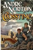 science fiction book reviews Andre Norton 1. The Crossroads of Time 2. Quest Crosstime