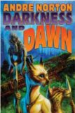 science fiction book reviews Andre Norton No Night Without Stars Darkness and Dawn