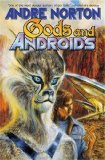 science fiction book reviews Andre Norton 1. Android at Arms 2. Wraiths of Time Gods and Androids