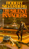 Robert Silverberg Stepsons of Terra, The Silent Invaders, Invaders from Death