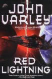 John Varley science fiction book reviews 1. Red Thunder 2. Red Lightning 3. Rolling Thunder