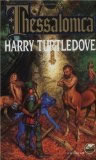 Harry Turtledove The Case of the Toxic Spell Dump, Thessalonica