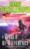 Harry Turtledove A World of Difference