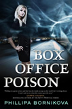 Box Office Poison by Phillipa Bornikova
