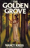 science fiction book reviews Nancy Kress The Golden Grove