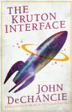 science fiction book reviews John DeChancie The Kruton Interface