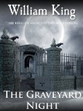 William king The Inquiry Agent, The Graveyard Night