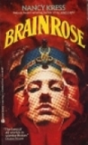 science fiction book reviews Nancy Kress Brain Rose