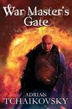 War Master's Gate by Adrian Tchaikovsky