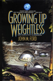 John M. Ford Web of Angels science fiction book reviews Growing Up Weightless
