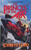 John M. Ford Web of Angels science fiction book reviews, The Princes of the Air