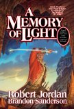 Robert Jordan Brandon Sanderson Wheel of Time 12, A Memory of Light 1. The Gathering Storm, Towers of Midnight, Memory of Light