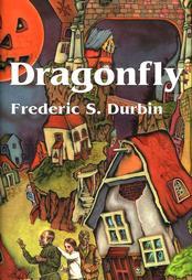 Dragonfly Frederic S Durbin