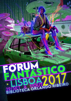 Poster for 2017's Forum Fantastico in Lisbon, Portugal. Thanks to File770
