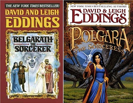 Belgarath the Sorcerer by David and Leigh Eddings and Polgara the Sorceress by David and Leigh Eddings