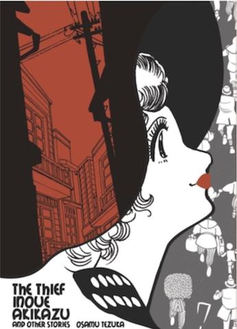 The Thief Inoue Akikazu and Other Stories by Osamu Tezuka