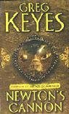 Greg Keyes Age of Unreason 1. Newton's Cannon 2. A Calculus of Angels 3. Empire of Unreason 4. The Shadows of God