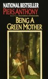 Being a Green Mother, For Love of Evil, And Eternity
