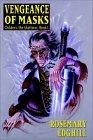 Rosemary Edghill review Childeric the Shatterer Rosemary Edghill 1. Vengeance of Masks 2. City of Tombs