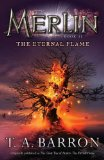 book review t.a. barron the great tree of avalon 3 the eternal flame