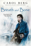 book review carol berg the lighthouse duet breath and bone