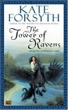 Kate Forsyth Rhiannon's Ride: The Tower of Ravens, The Shining City, The Heart of Stars
