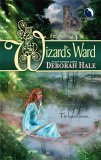 book review Deborah Hale The Wizard's Ward