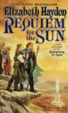 Elizabeth Haydon The Symphony of Ages: Rhapsody, Prophecy, Destiny, Requiem for the Sun, Ellegy for a Lost Star, The Assassin King