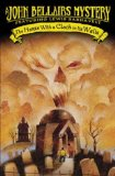 John Bellairs Lewis Barnavelt review 1. The House with a Clock in Its Walls 2. The Figure in the Shadows 3. The Letter, the Witch, and the Ring 4. The Ghost in the Mirror 5. The Vengeance of the Witch-Finder 6. The Doom of the Haunted Opera
